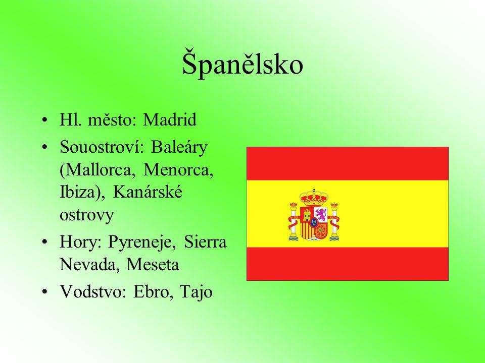 Španělsko Hl. město: Madrid