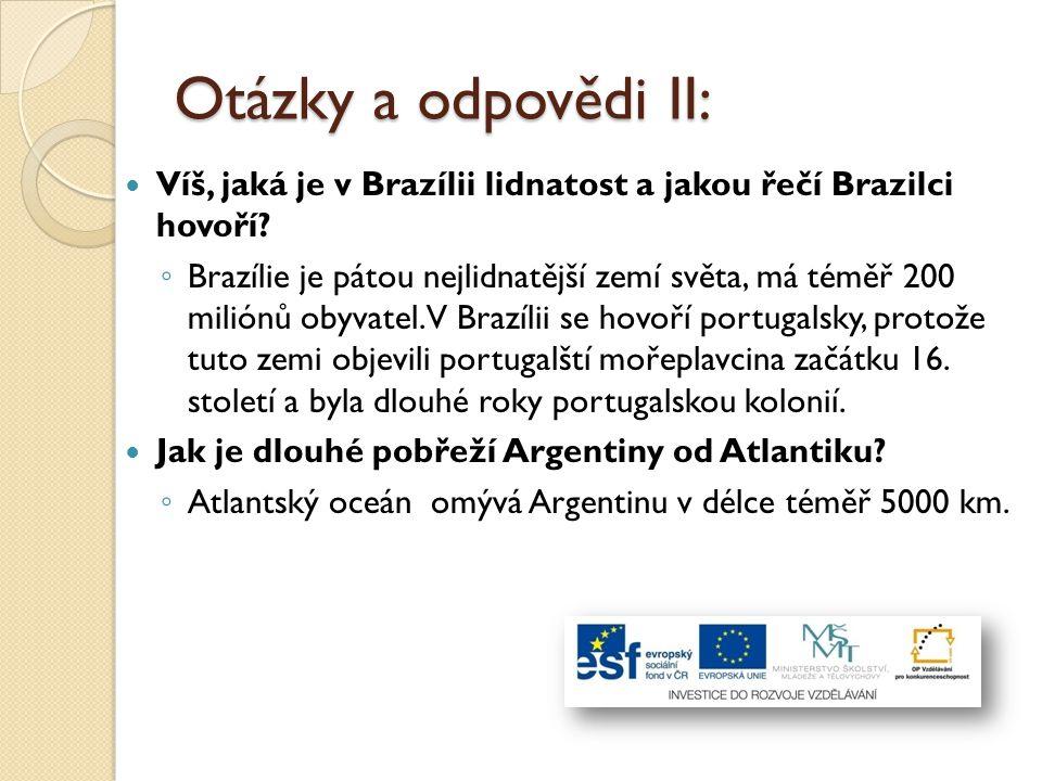 Otázky a odpovědi II: Víš, jaká je v Brazílii lidnatost a jakou řečí Brazilci hovoří