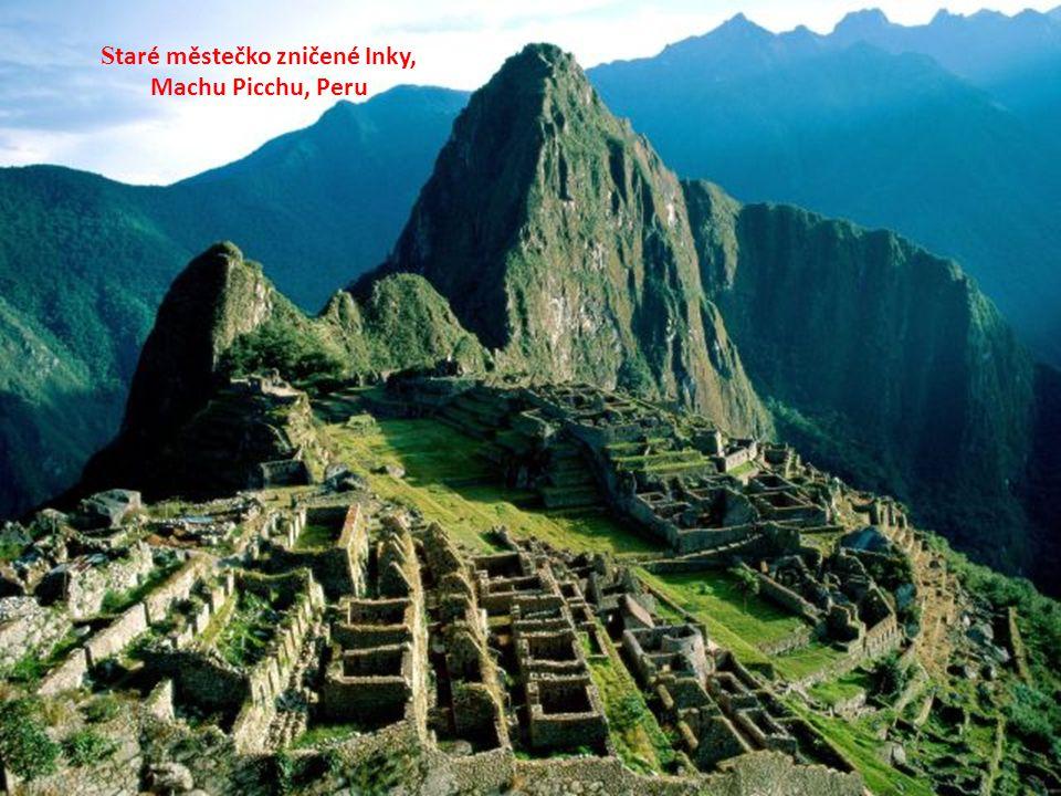 Staré městečko zničené Inky,