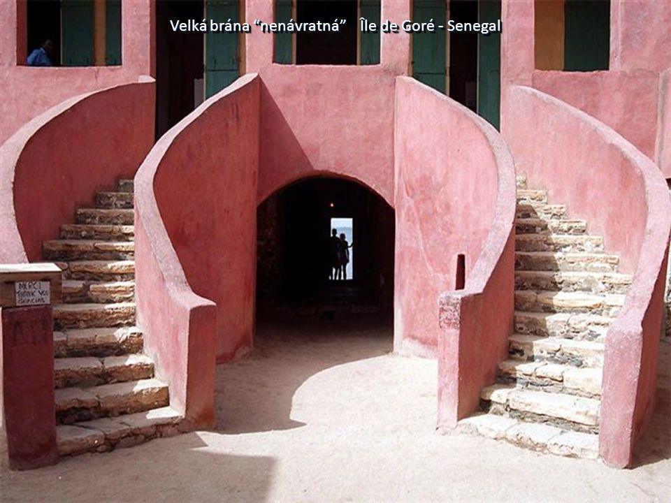 Velká brána nenávratná Île de Goré - Senegal