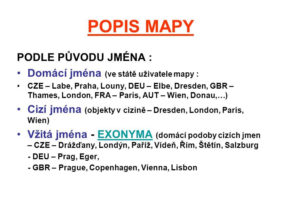 POPIS MAPY PODLE PŮVODU JMÉNA :