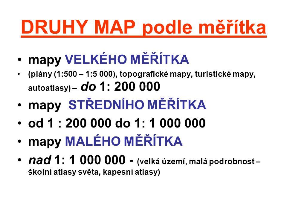 DRUHY MAP podle měřítka