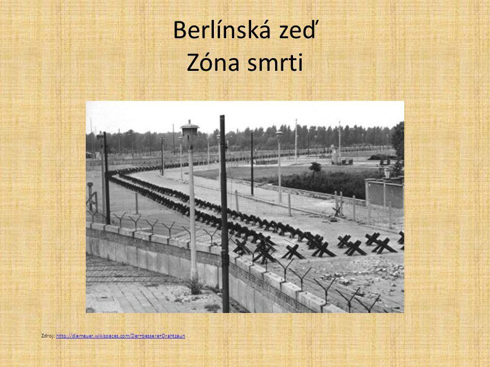 Berlínská zeď Zóna smrti