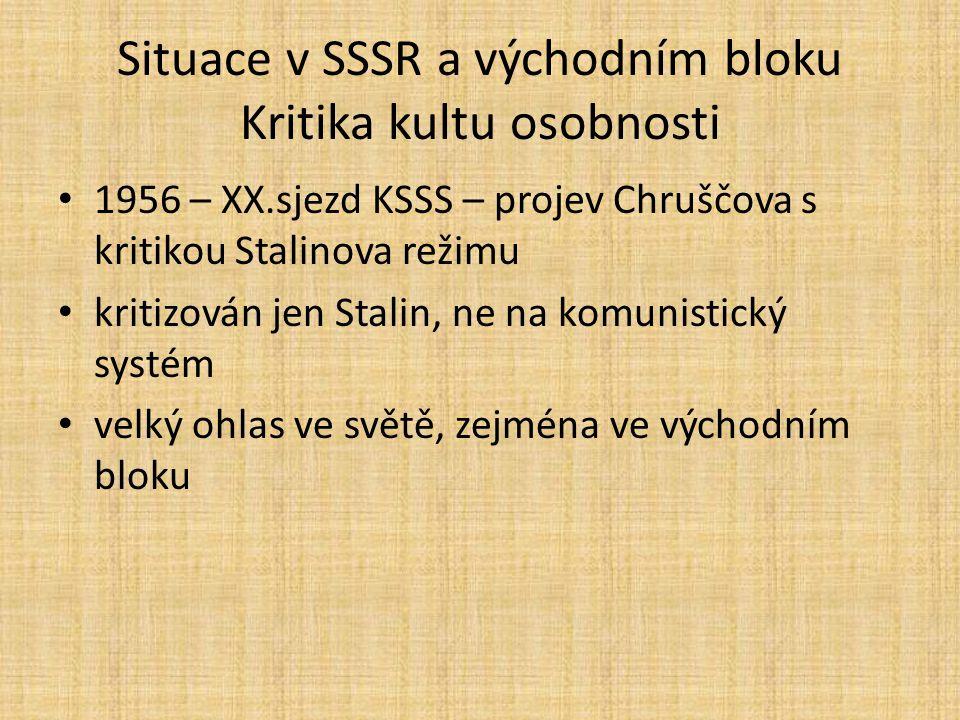 Situace v SSSR a východním bloku Kritika kultu osobnosti
