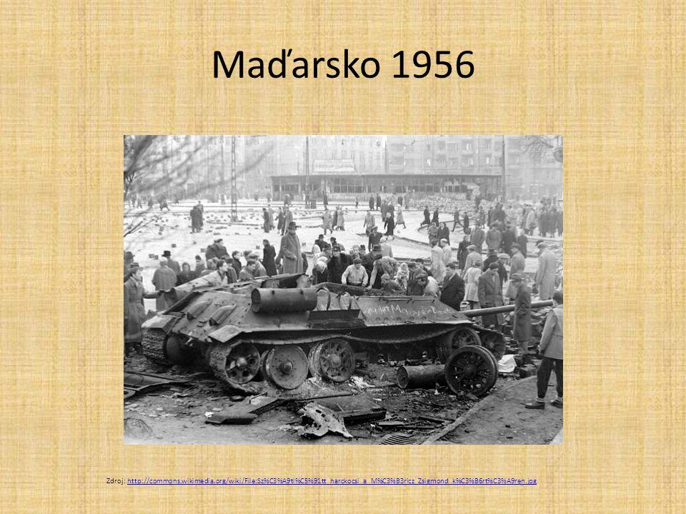 Maďarsko 1956 Zdroj: http://commons.wikimedia.org/wiki/File:Sz%C3%A9tl%C5%91tt_harckocsi_a_M%C3%B3ricz_Zsigmond_k%C3%B6rt%C3%A9ren.jpg.