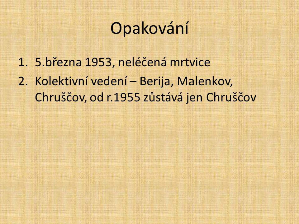 Opakování 5.března 1953, neléčená mrtvice