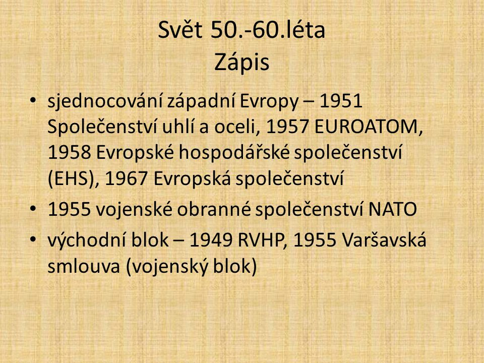 Svět 50.-60.léta Zápis
