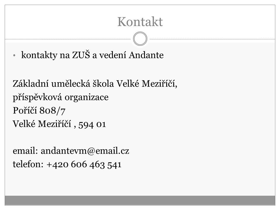 Kontakt kontakty na ZUŠ a vedení Andante