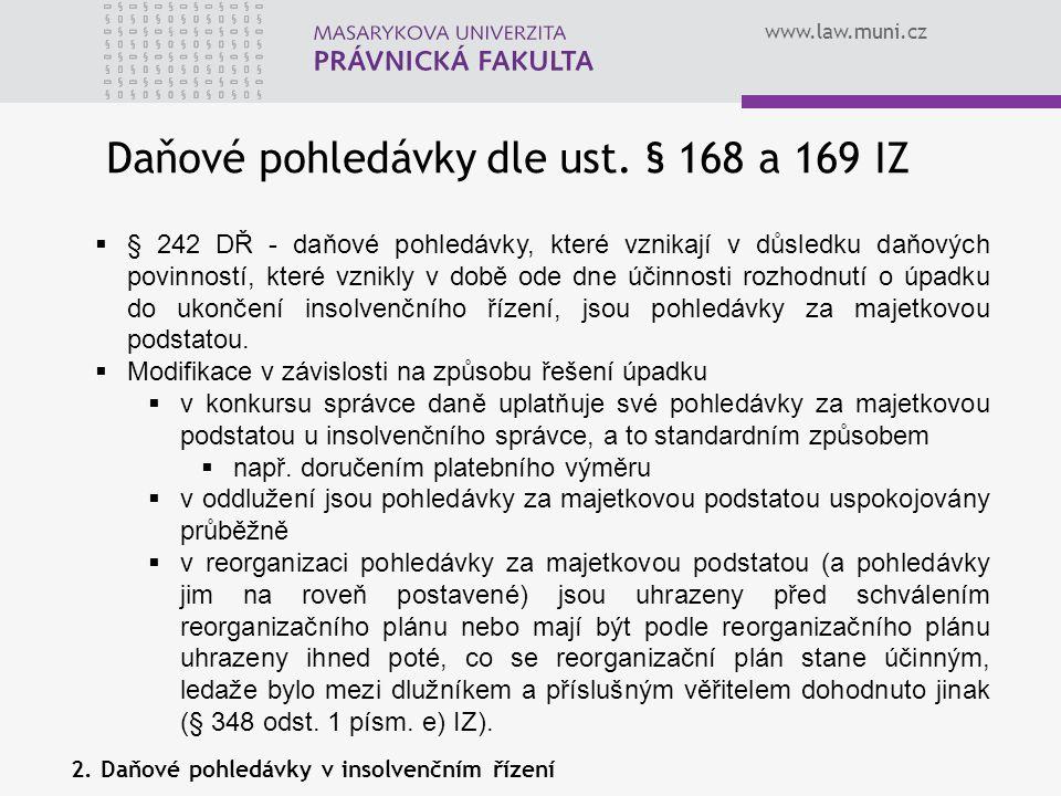 Daňové pohledávky dle ust. § 168 a 169 IZ