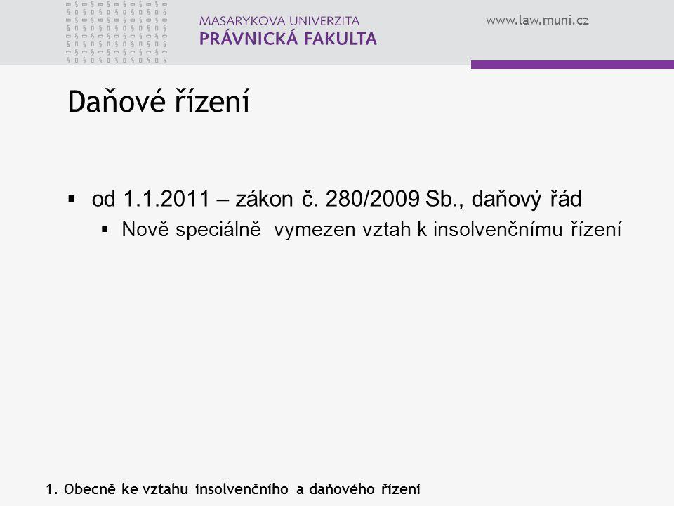 Daňové řízení od 1.1.2011 – zákon č. 280/2009 Sb., daňový řád