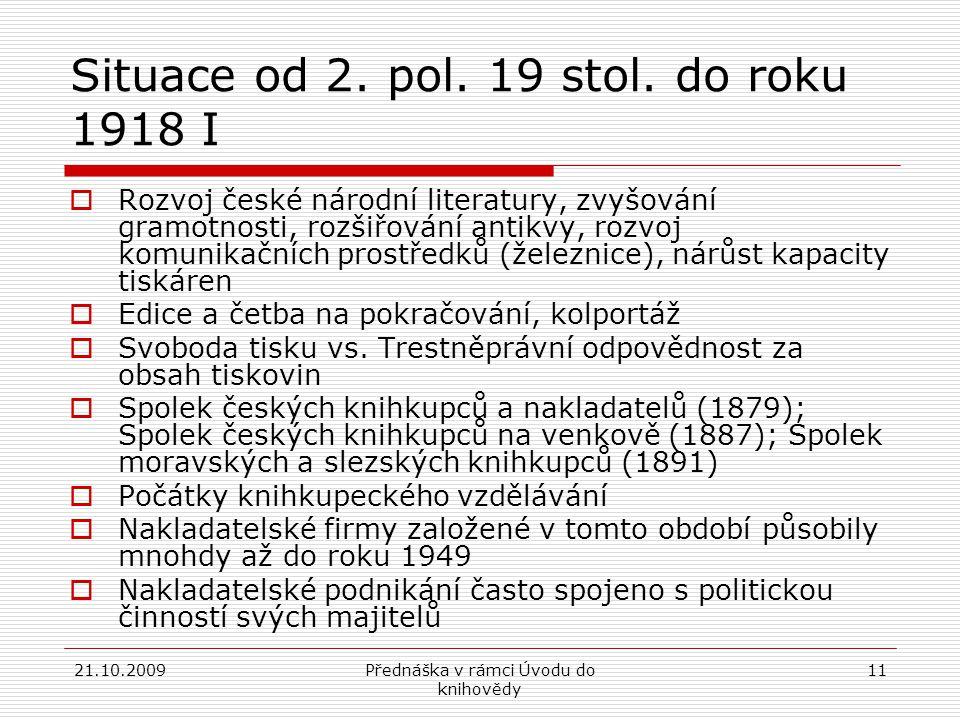 Situace od 2. pol. 19 stol. do roku 1918 I