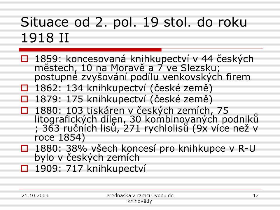Situace od 2. pol. 19 stol. do roku 1918 II