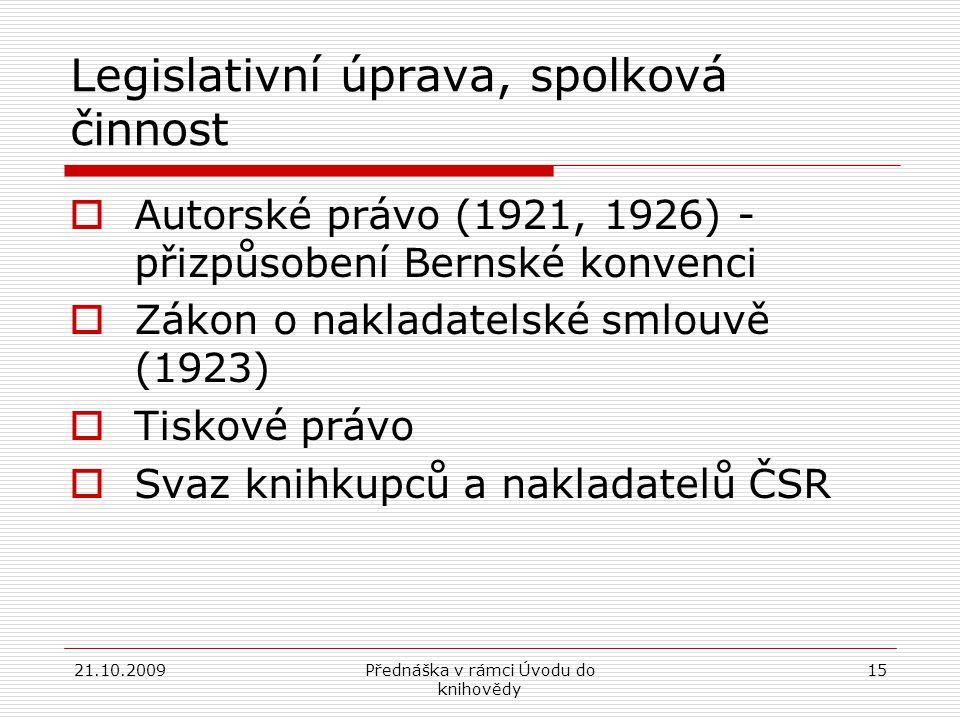Legislativní úprava, spolková činnost