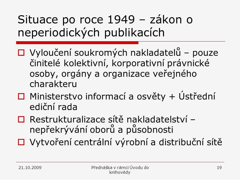 Situace po roce 1949 – zákon o neperiodických publikacích
