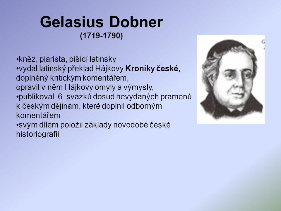 Gelasius Dobner (1719-1790) kněz, piarista, píšící latinsky