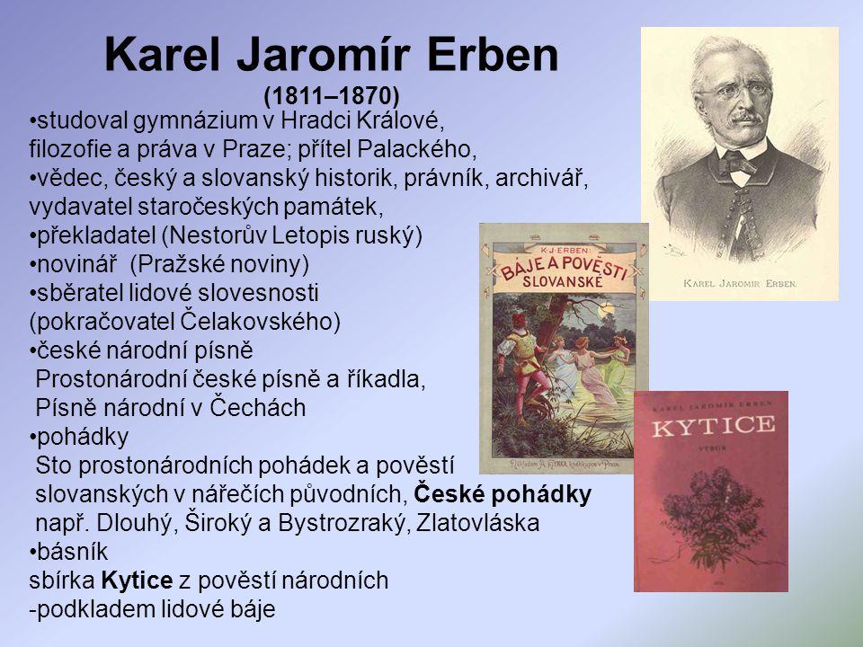 Karel Jaromír Erben (1811–1870)