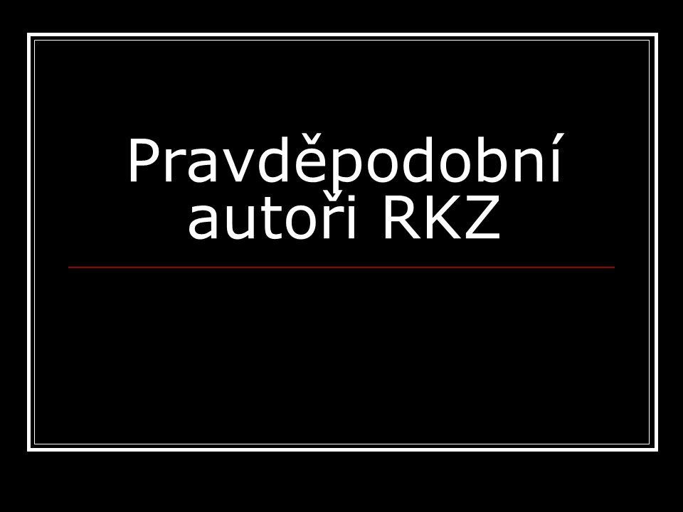 Pravděpodobní autoři RKZ
