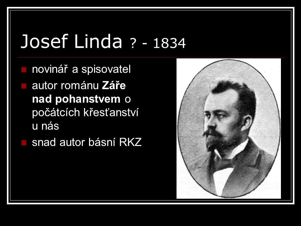 Josef Linda - 1834 novinář a spisovatel