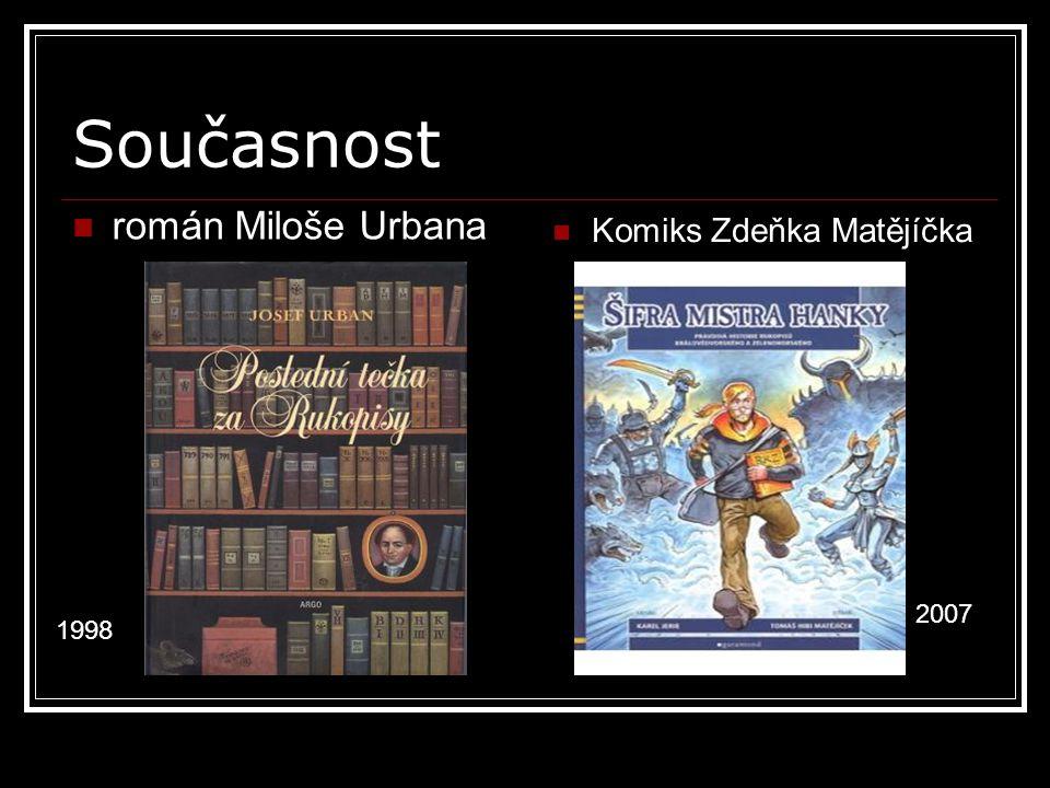 Současnost román Miloše Urbana Komiks Zdeňka Matějíčka 2007 1998