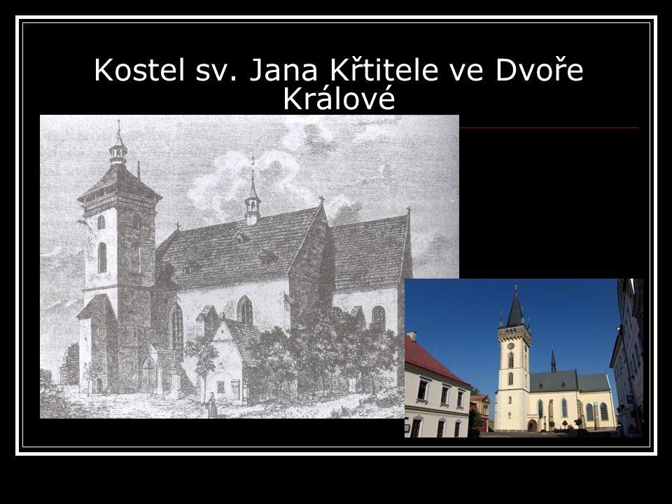 Kostel sv. Jana Křtitele ve Dvoře Králové