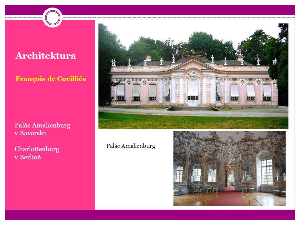 Architektura François de Cuvilliés Palác Amalienburg v Bavorsku