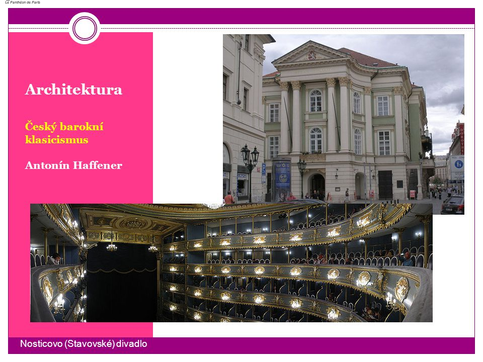 Architektura Český barokní klasicismus Antonín Haffener