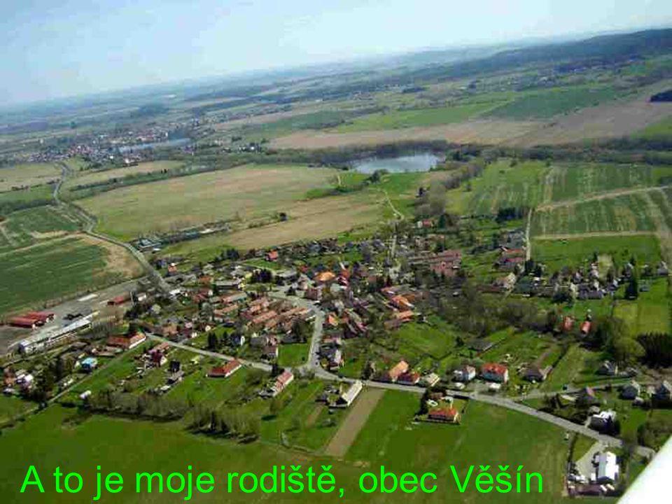 A to je moje rodiště, obec Věšín
