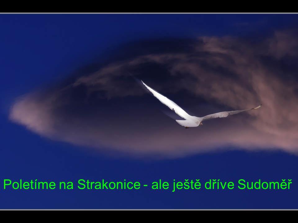 Poletíme na Strakonice - ale ještě dříve Sudoměř