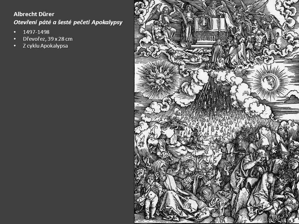 Otevření páté a šesté pečeti Apokalypsy