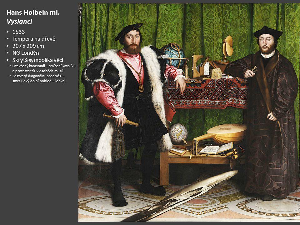 Hans Holbein ml. Vyslanci 1533 Tempera na dřevě 207 x 209 cm NG Londýn