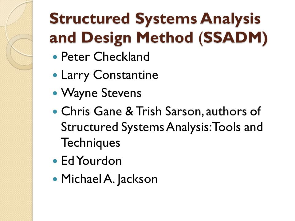 Structured Systems Analysis and Design Method (SSADM)