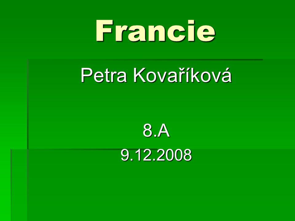 Francie Petra Kovaříková 8.A 9.12.2008