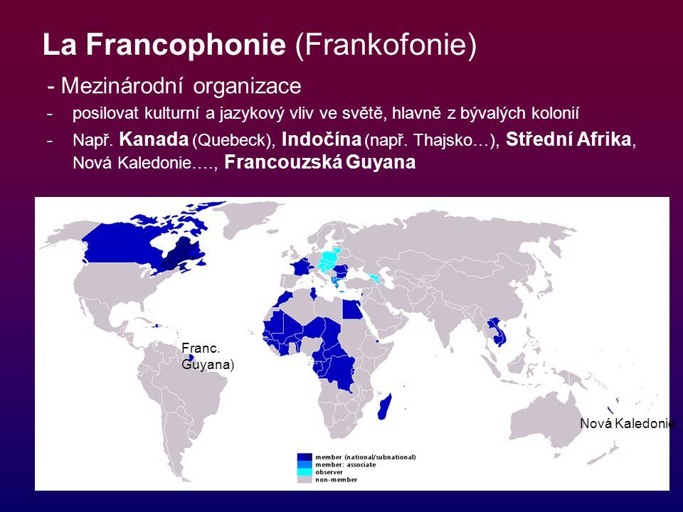 La Francophonie (Frankofonie)