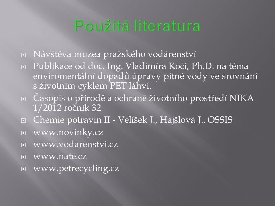 Použitá literatura Návštěva muzea pražského vodárenství
