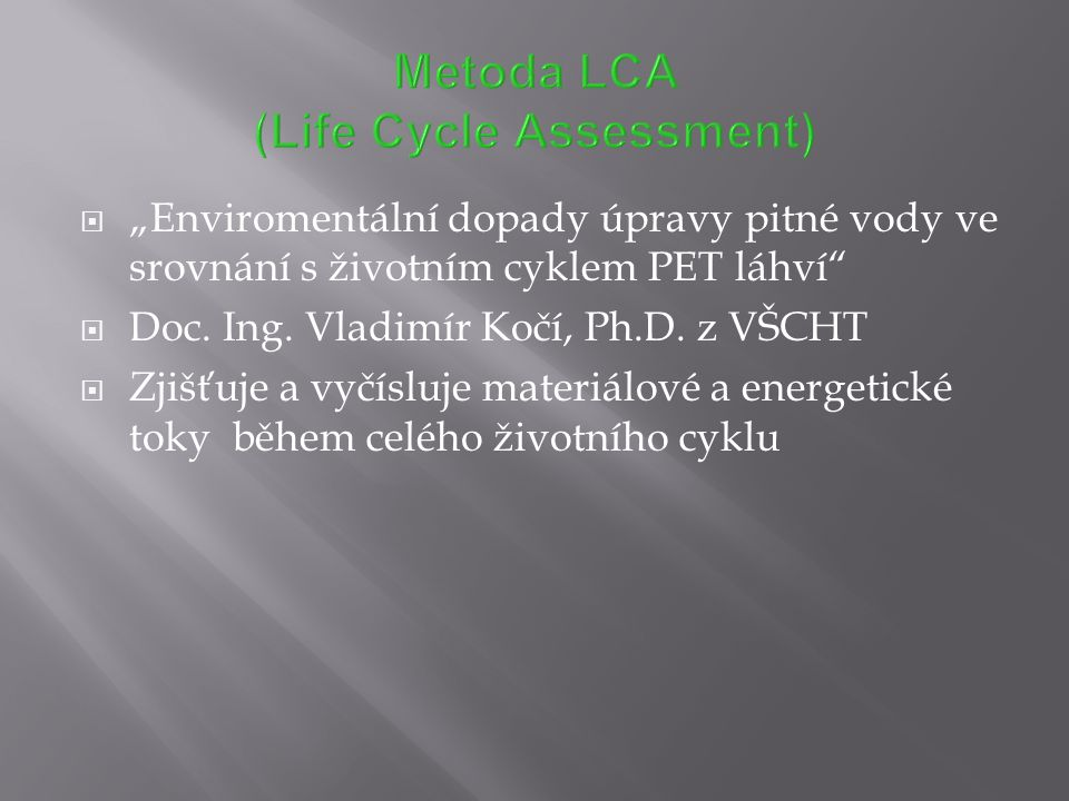 Metoda LCA (Life Cycle Assessment)