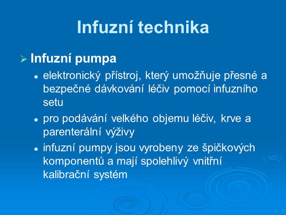 Infuzní technika Infuzní pumpa