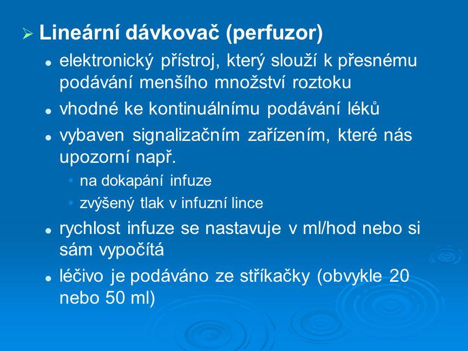 Lineární dávkovač (perfuzor)