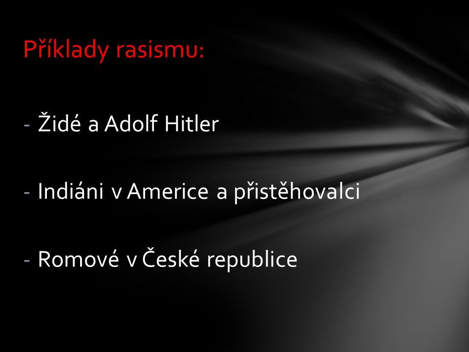 Příklady rasismu: Židé a Adolf Hitler