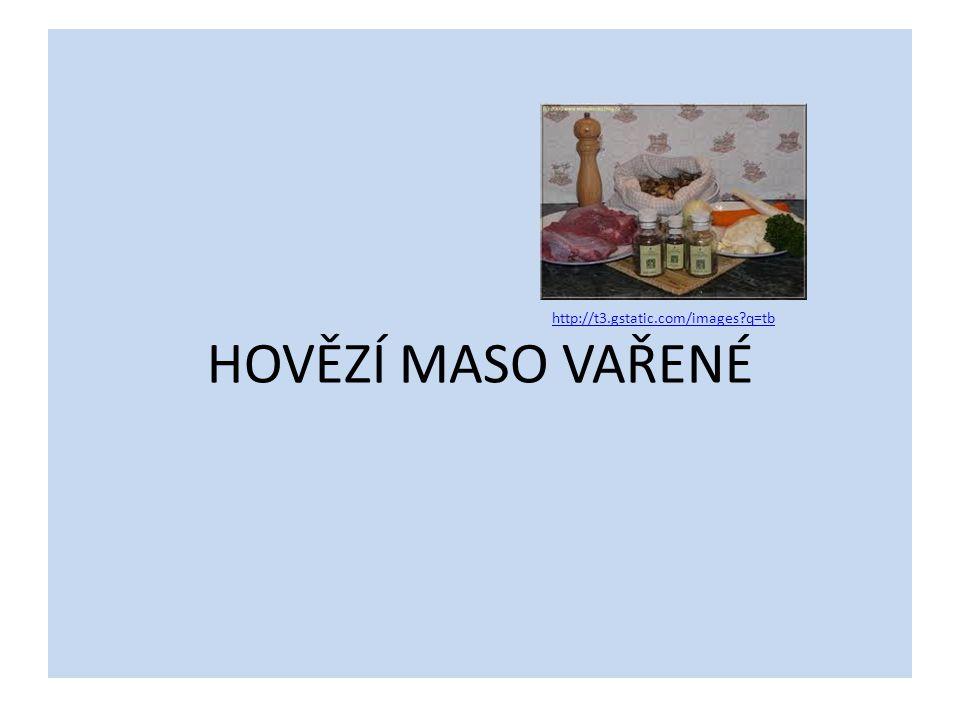 http://t3.gstatic.com/images q=tb HOVĚZÍ MASO VAŘENÉ