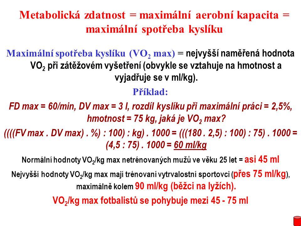 VO2/kg max fotbalistů se pohybuje mezi 45 - 75 ml