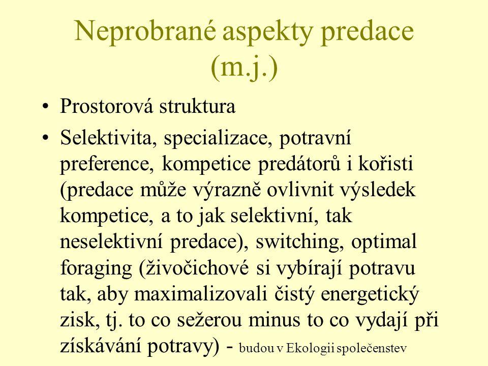Neprobrané aspekty predace (m.j.)