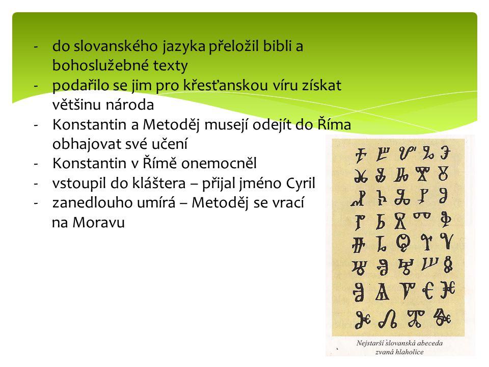 do slovanského jazyka přeložil bibli a bohoslužebné texty