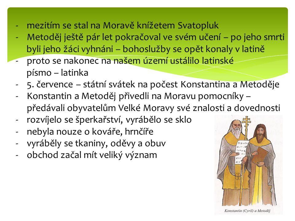 mezitím se stal na Moravě knížetem Svatopluk