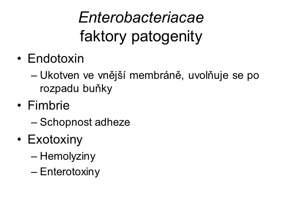 Enterobacteriacae faktory patogenity