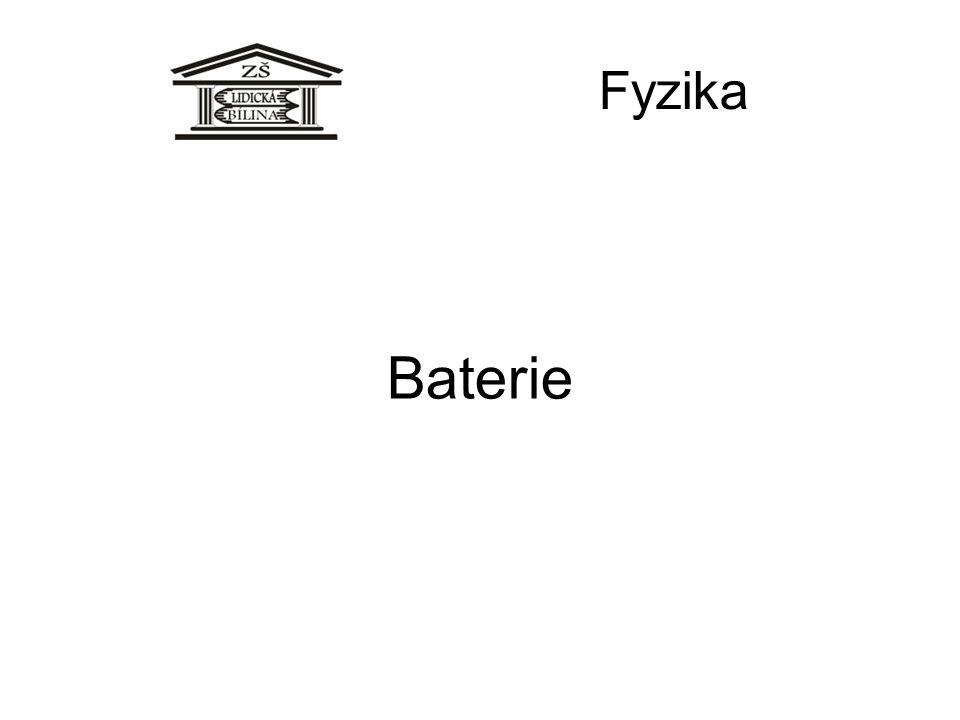 Fyzika Baterie