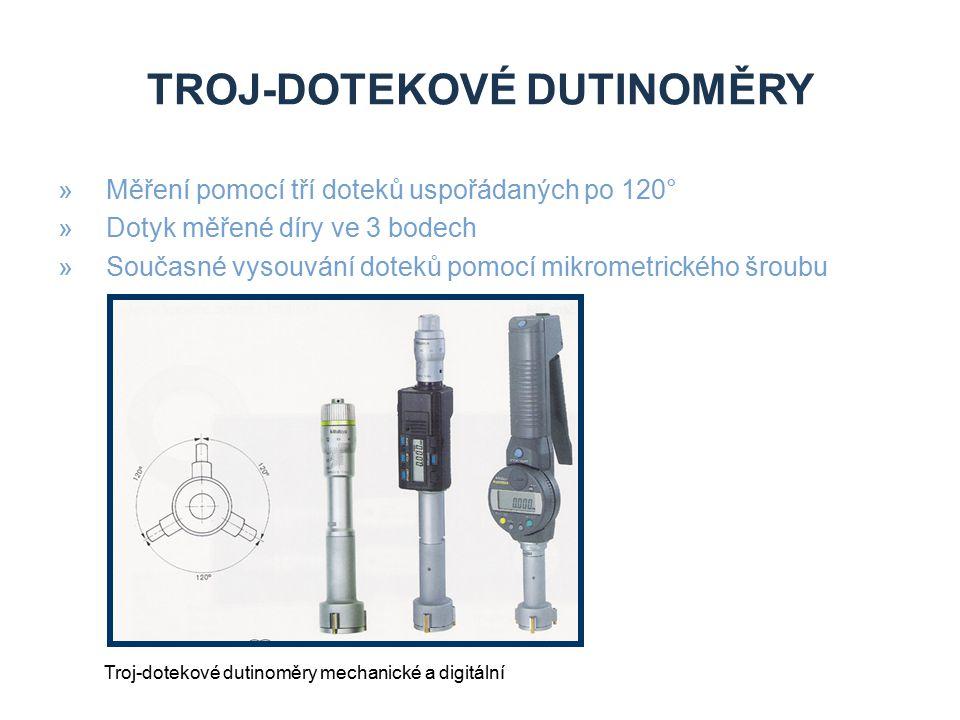Troj-DOTEKOVÉ DUTINOMĚRY