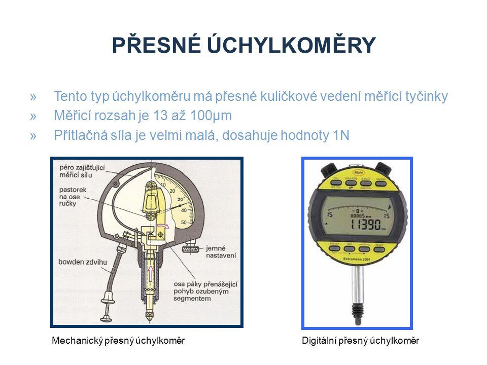 Přesné úchylkoměry Tento typ úchylkoměru má přesné kuličkové vedení měřící tyčinky. Měřicí rozsah je 13 až 100µm.