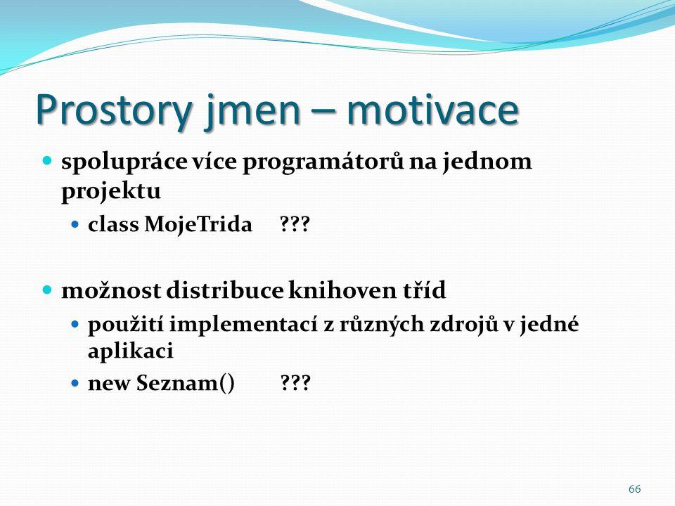 Prostory jmen – motivace