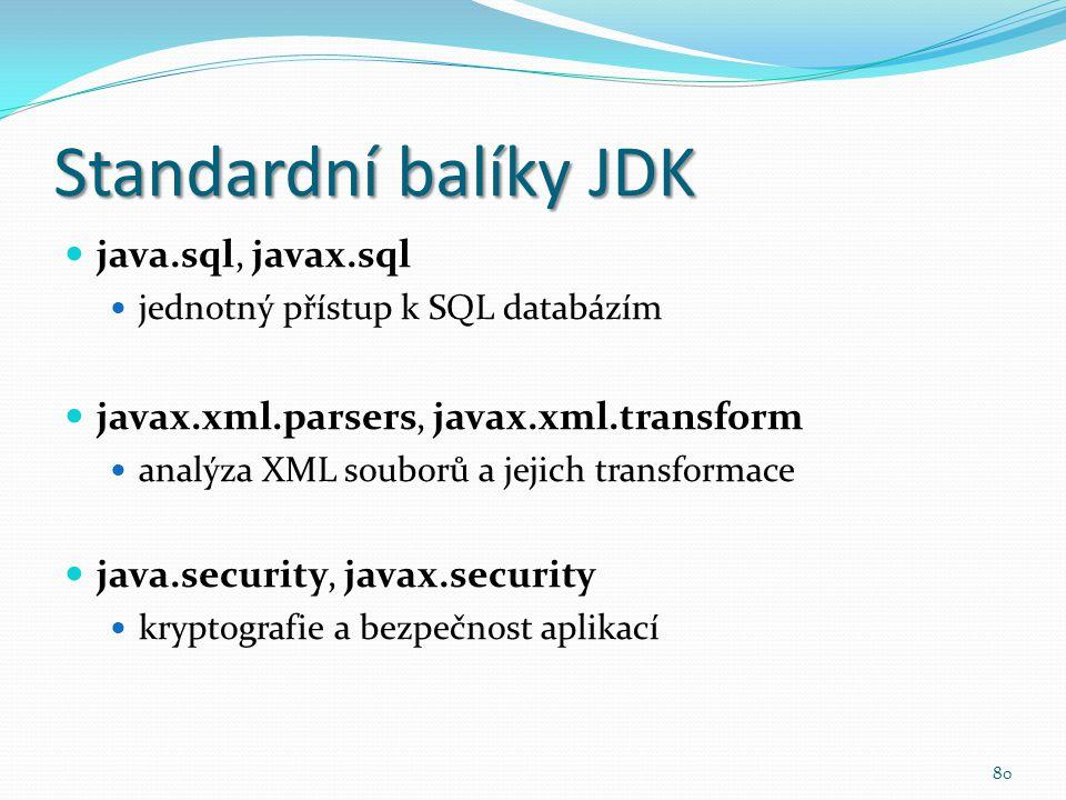 Standardní balíky JDK java.sql, javax.sql