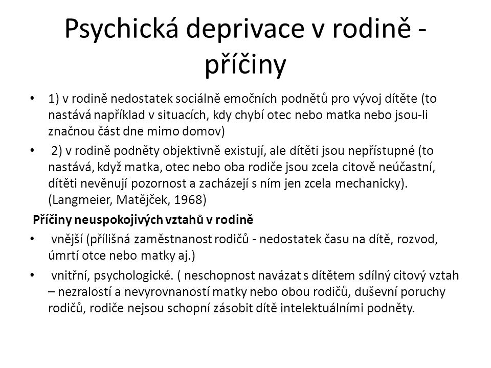 Psychická deprivace v rodině - příčiny